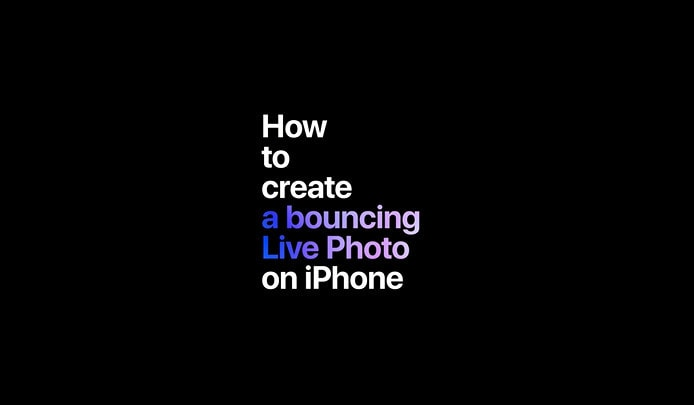Come creare una Bouncing Live Photo con iPhone