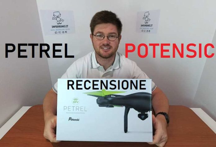 PETREL POTENSIC RECENSIONE Italiana - Drone Economico per Principianti