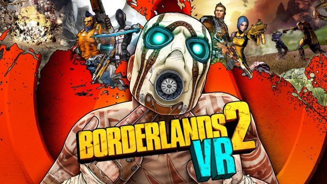 Borderlands 2 VR Trailer