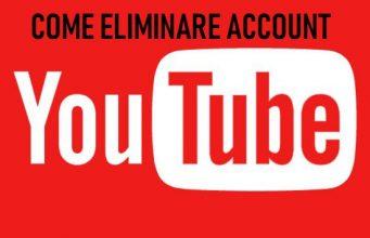 come eliminare account YouTube