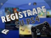come registrare su PS4