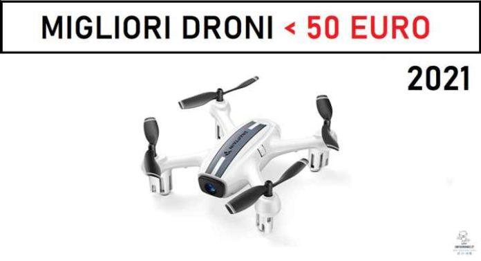 Migliori droni sotto i 50 euro 2021