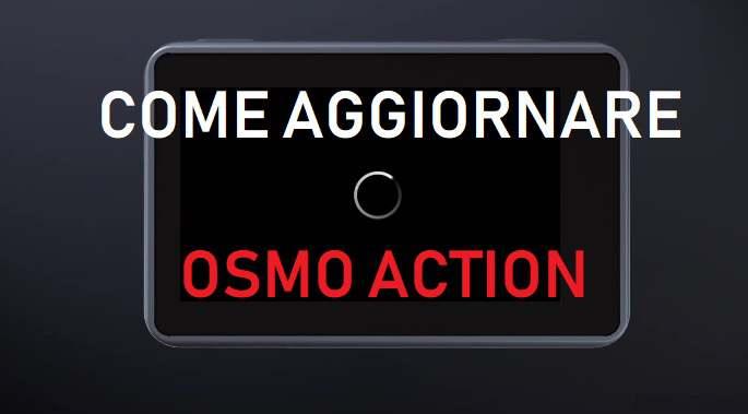 come aggiornare osmo action con sd card-VIDEO