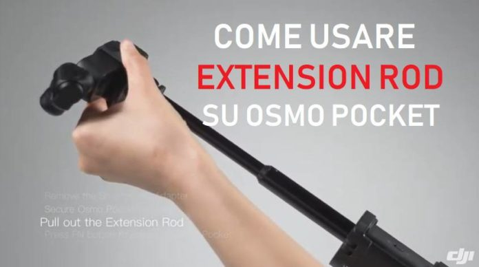 come usare extension rod su osmo pocket