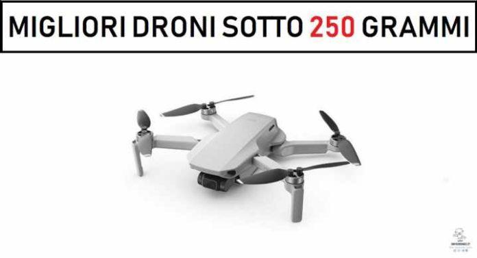 Migliori droni SOTTO i 250 grammi