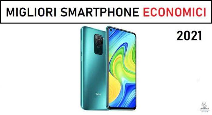 Migliori Smartphone economici 2021