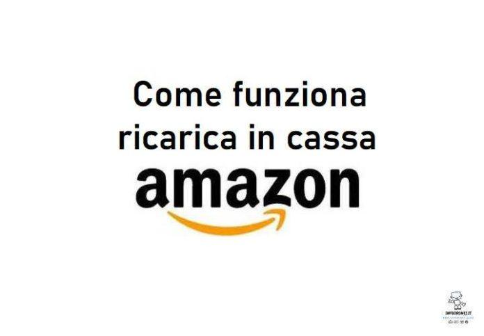 Come funziona Amazon ricarica in cassa