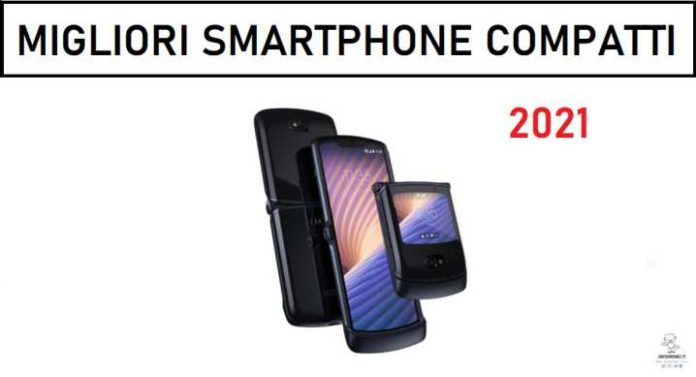 Migliori smartphone compatti 2021