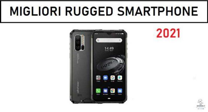 migliori rugged smartphone 2021