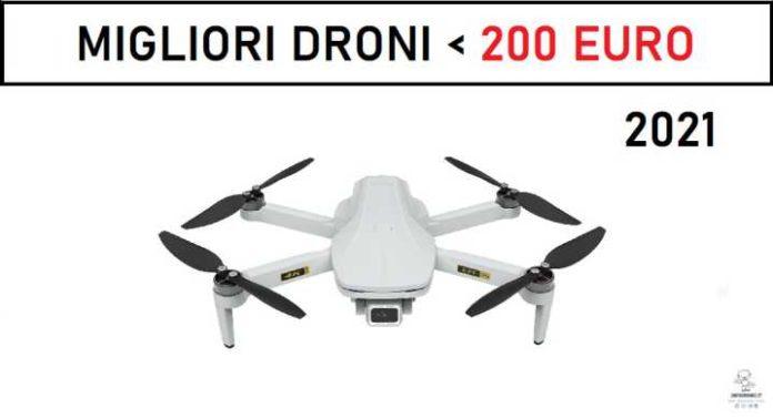 Migliori droni sotto i 200 euro 2021