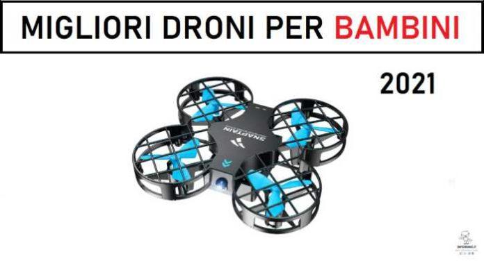 Migliori droni per bambini 2021