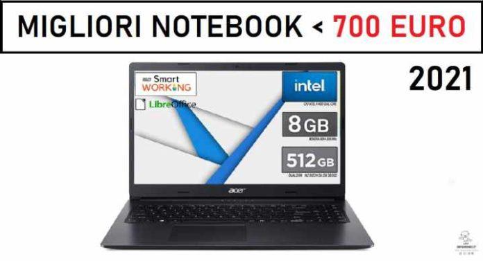migliori notebook sotto i 700 euro 2021