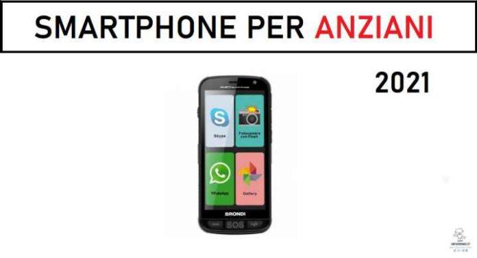 smartphone per anziani 2021